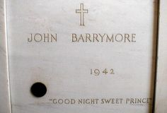 John Barrymore (Calvary Cemetery, East LA) Former burial location Barrymore Family, John Barrymore, Los Angeles Map, East Los Angeles, Tombstone Epitaphs, Herbert Marshall, Endless Night, Famous Graves, Art Students League