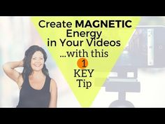 Create #Magnetic #Energy In Your #Videos with This 1 Tip