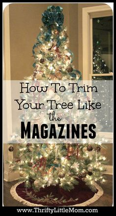 How To Trim Your Tree Like the Magazines.  Simple Step by Step instructions to transform your simple Christmas tree decorations to amazing just like the magazines. Christmas tree ribbon, Christmas tree lights and even Christmas tree ornament arrangement.