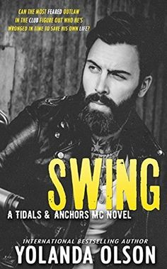 Swing (Tidals & Anchors MC Book 1), http://www.amazon.com/dp/B019BVBQI8/ref=cm_sw_r_pi_awdm_PelIwb0MTDBKJ