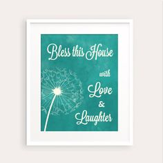 New to fudemori on Etsy: Teal Bless this House with Love and Laughter Dandelion Art Print 0111 printable Typography Nursery Art pdf (5.50 USD)