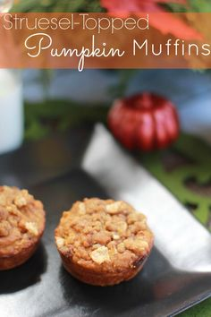 Streusel-Topped Pumpkin Muffins.  These look great!  Would be nice for Thanksgiving morning or as a snack.  Yum!  #thanksgiving #recipe