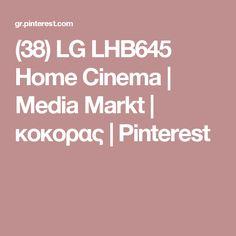 (38) LG LHB645 Home Cinema | Media Markt | κοκορας | Pinterest