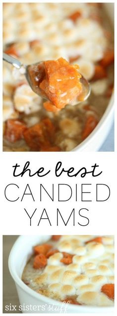 The BEST Candied Yams Recipe from SixSistersStuff.com   A quick, easy and delicious Thanksgiving side!