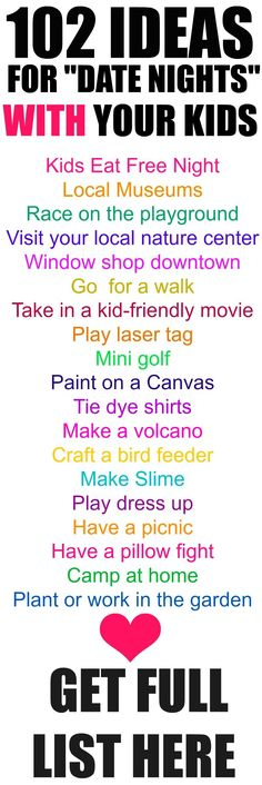 "102 ""Date Night"" Ideas for your Kids! 102 curated ideas to enjoy kids activities with your family"