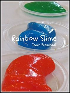 Rainbow Slime & other Rainbow Activities (by Teach Preschool)  Results: we used borax b/c we couldn't find startch!  So fun!  Kept us busy for hrs.