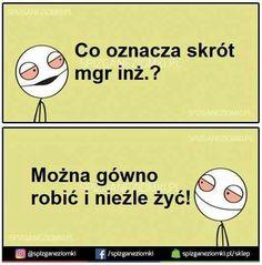 Best Memes, Funny Memes, Jokes, Polish Memes, Sarcastic Humor, Man Humor, Motto, I Laughed, Haha