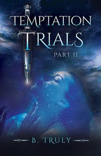 Cover Reveal: Temptation Trials Part 2 by B Truly