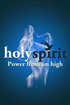 HOLY SPIRIT Power from on high