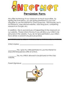 permission form for kids to use the internet in class and be pictured on a class website