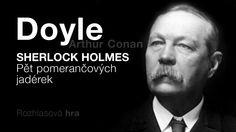 Doyle, Arthur Conan: Pět pomerančových jadérek (Rozhlasová hra) DETEKTIV...