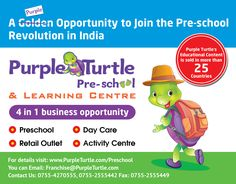 A Purple Opportunity to join the Preschool Revolution in India. For details visit: www.purpleturtle.com/preschool/ You can email us at franchise@purpleturtle.com or  Call us at 0755-4270555, 0755-2555442 Fax: 0755-2555449 #PurpleTurtle #PreSchool #Franchise #Opportunity #TOI #Today #Preschool #Daycare #RetailOutlet #ActivityCentre #LearningCentre