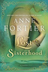 The Lost Sisterhood: A Novel