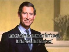 Prince Charles 'My Heart's In The Highlands'  a poem by Robert Burns