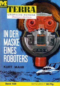 Terra SF 456 In der Maske eines Roboters   Kurt Mahr  Titelbild 1. Auflage:  Karl Stephan