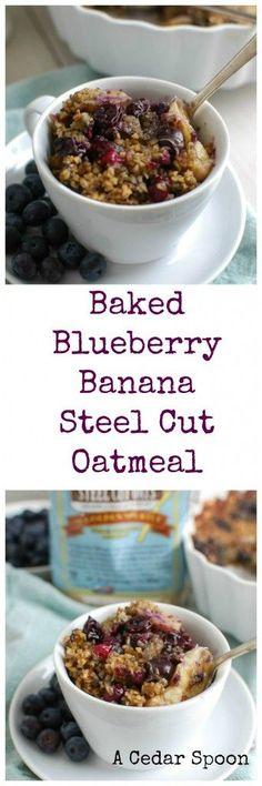 Baked Blueberry Banana Steel Cut Oatmeal   Recipe   Steel Cut Oatmeal ...