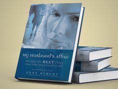 "Book Design:""My Husband's Affair"" by Anne Bercht - Flink Creative"
