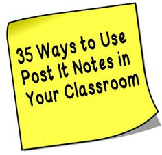 Minds in Bloom: 35 Uses for Post It Notes in the Classroom