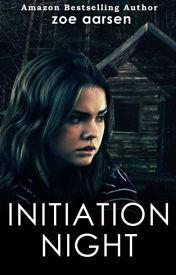 (120) Initiation Night - Wattpad