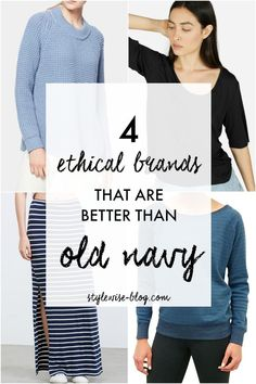 4 Ethical Fashion Brands that offer similar style options without the labor rights violations.