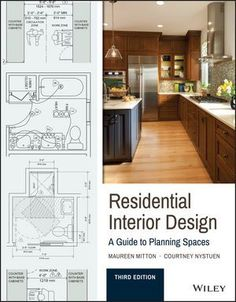 Residential Interior Design: A Guide To Planning Spaces by Maureen Mitton, Courtney Nystuen. Residential Interior Design A Guide to Planning Spaces. Interior Design Visual Presentation, Interior Design Major, Interior Design Books, Residential Interior Design, Best Interior, Interior Design Guide, Interior Design Process, Cafe Interior, Architecture Design