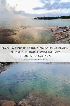 How to find the stunning Bathtub Island in Lake Superior Provincial Park in Ontario, Canada Canadian Travel, Canadian Rockies, Ontario Travel, Canada Destinations, Visit Canada, Canada Eh, By Train, Roadtrip, Lake Superior
