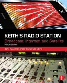 Keith's Radio Station: Broadcast, Internet, and Satellite