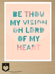 Be Thou My Vision, Word Art Printable, Christian Wall Decor Poster, Modern Design, Old Hymn. via Etsy.