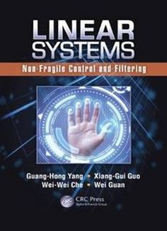 Linear Systems: Non-Fragile Control And Filtering PDF