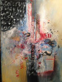 Littérature urbaine Technique mixte mix média  Collage abstrait calligraphie 2016  Fatiha Riry Collage, Painting, Art, Calligraphy, Abstract Backgrounds, Art Background, Collages, Painting Art, Paintings