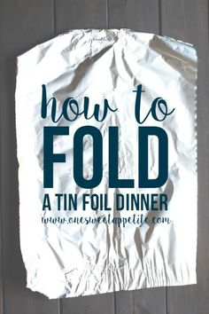 How to fold a tin foil dinner - Getting ready for camping season? Learn how to fold the PERFECT tin foil dinner. This simple camping tutorial will help avoid a big mess over the campfire! Campfire Dinner Recipes, Vegetarian Camping Recipes, Campfire Food, Campfire Meals Foil, Tin Foil Dinners, Foil Packet Dinners, Foil Pack Meals, Foil Packets, Foil Packet Desserts