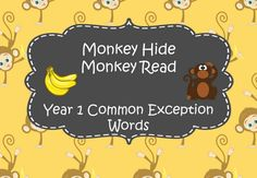 Year 1 Common Exception Words - Monkey Hide Monkey Read
