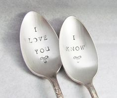 I Love You I Know Hand Stamped Gift for Couples Vintage Silver Plate Silverplate Silverware Anniversary Ready To Ship