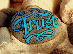 Trust / Painted Stone / Sandi Pikd Foundas / by LoveFromCapeCod, $24.00