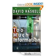 FREE: Too Much Information eBook: David Haskell: Kindle Store