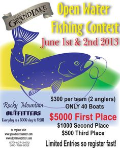 Open Water Fishing Contest in Grand Lake, Colorado at the western entrance to Rocky Mountain National Park . . . www.playingrandlake.com #Fishing #FishingContest