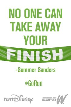 Runners! No one takes away your finish. #GoRun