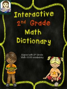 Interactive 2nd Grade Math Dictionary - Common Core from SchoolTime on TeachersNotebook.com -  (172 pages)  - $$Understanding vocabulary in math is often difficult for students. This product allows students to have their own personal dictionary. This dictionary contains 73 common core math vocabulary words for 2nd graders.