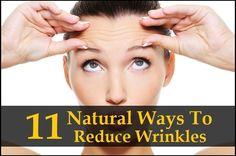 11 Natural Ways to Reduce Wrinkles