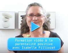 Formation vidéo à la parentalité positive par Isabelle Filliozat