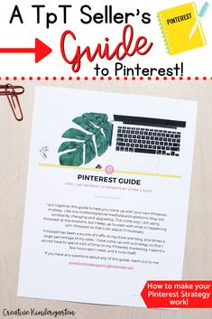 Are you interested in starting promoting your Teachers Pay Teachers store and products on Pinterest, but don't know where to begin? Or did you want to come up with a Pinterest strategy to market your products? Then this guide is for you!This resource will walk you through, step by step, how to set up your Pinterest profile, how to create pins, how to pin, and how to use Tailwind (if you want to). #pinterestguide #teacherspayteachers #pintereststrategy #creativekindergarten