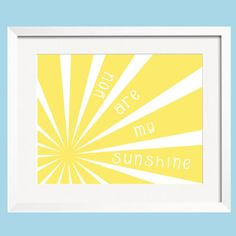 St. Patricks Day SALE You Are My Sunshine Art Print by YassisPlace