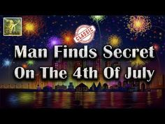 Abraham Hicks Classic~Man Finds The Secret On The 4th Of July☑️
