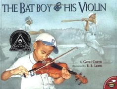 The Bat Boy and His Violin (Aladdin Picture Books) by Gavin Curtis,http://www.amazon.com/dp/0689841159/ref=cm_sw_r_pi_dp_dudHsb1HJNJNM3N7