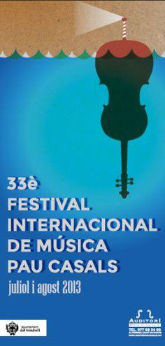 33è Festival Internacional de Música Pau Casals (juliol-agost 2013)