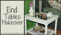 . . . Shabby Chic End Tables Makeover . . .