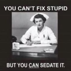 Nurse humor-- Oh, how I love this!