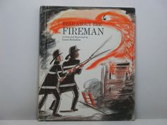 Read About the Fireman Written and Illustrated by Louis Slobodkin 1967 Vintage Children's Book