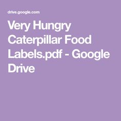 Very Hungry Caterpillar Food Labels. Baby 1st Birthday, 2nd Birthday Parties, Birthday Party Decorations, Birthday Ideas, Hungry Caterpillar Food, Cauliflower Soup, Class Activities, Toddler Activities, Food Labels