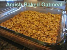 Amish baked oatmeal Eating Healthy Recipe ~ Amish Baked Oatmeal--- you can make this gluten free by using something like Bob's Red Mills Gluten Free Rolled Oats